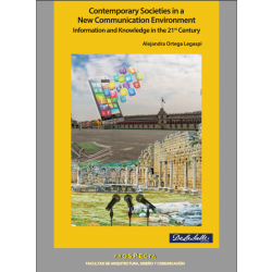 (Libro-E) Contemporary Societies in a New Communication Environment. Information and Knowledge in the 21st Century
