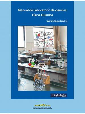 Manual de Laboratorio de ciencias: Físico-Química